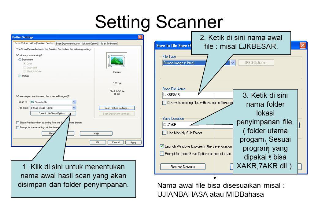 Setting Scanner 1.