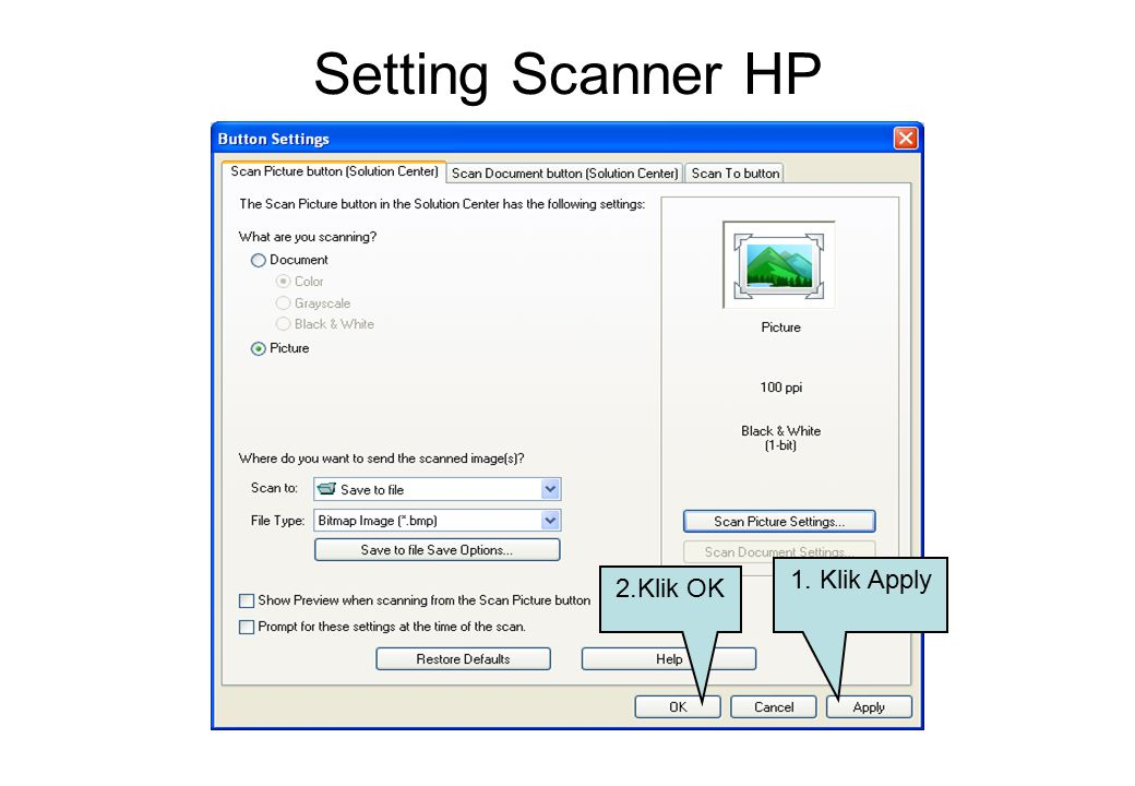 Setting Scanner HP 2.Klik OK 1. Klik Apply