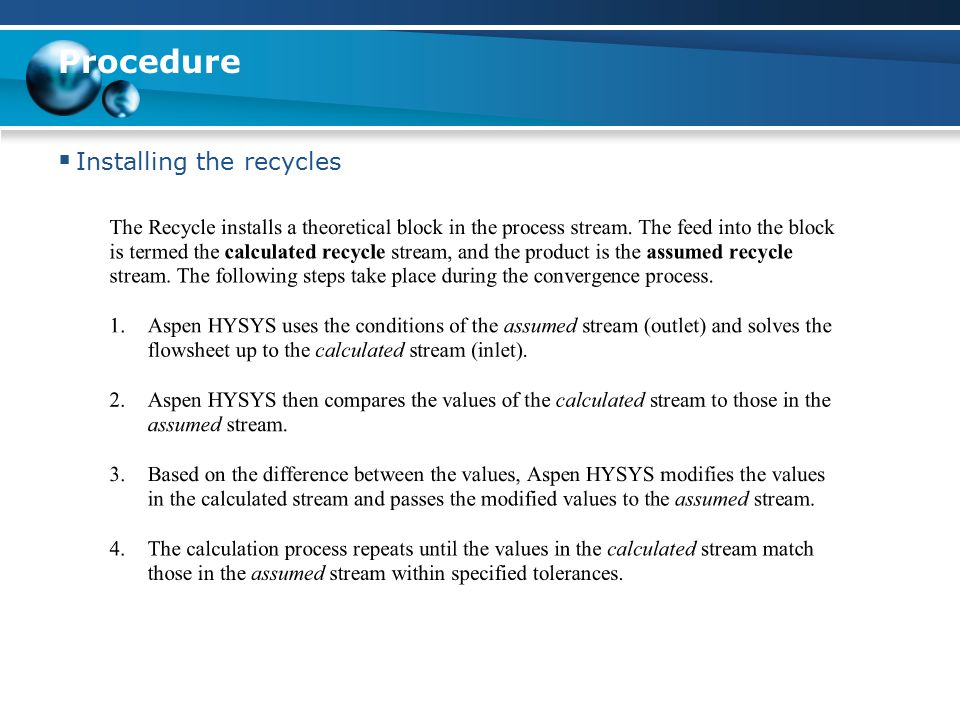 Procedure  Installing the recycles