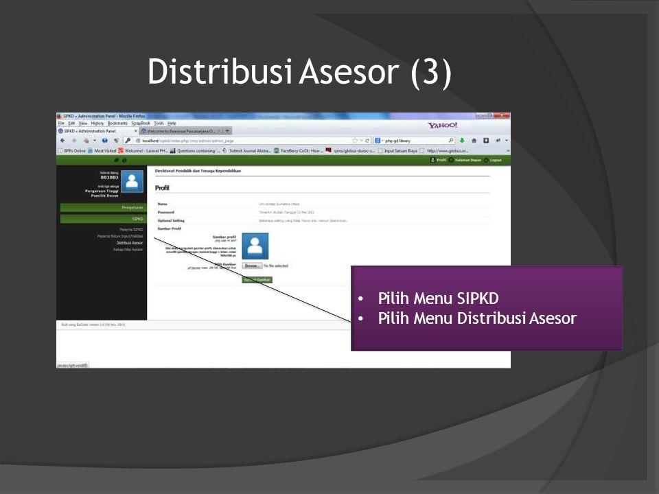 Distribusi Asesor (3) Pilih Menu SIPKD Pilih Menu Distribusi Asesor