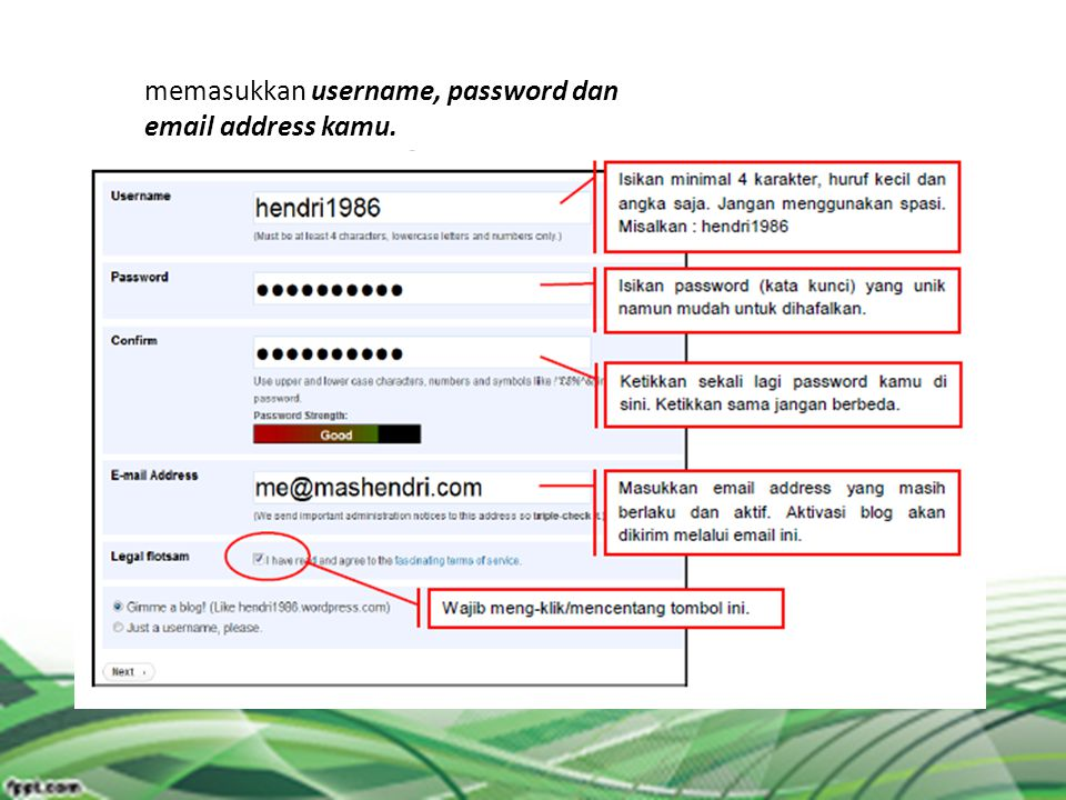 memasukkan username, password dan email address kamu.