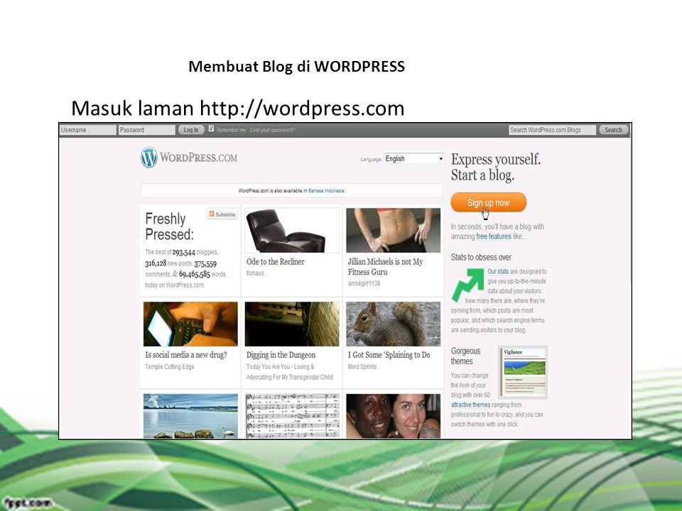 Membuat Blog di WORDPRESS Masuk laman http://wordpress.com