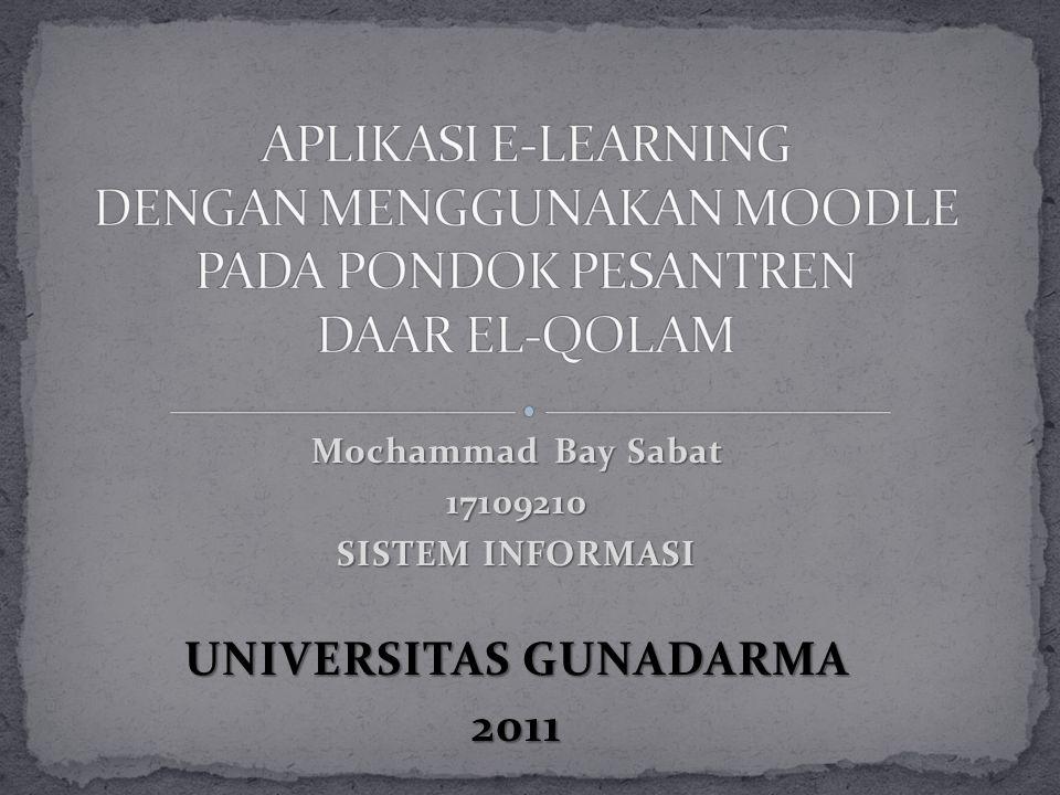 Mochammad Bay Sabat 17109210 SISTEM INFORMASI UNIVERSITAS GUNADARMA 2011