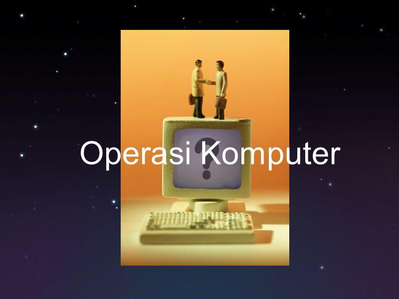 Operasi Komputer