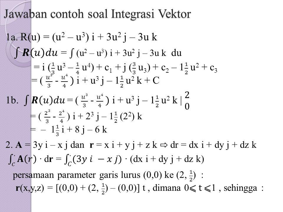 Jawaban contoh soal Integrasi Vektor