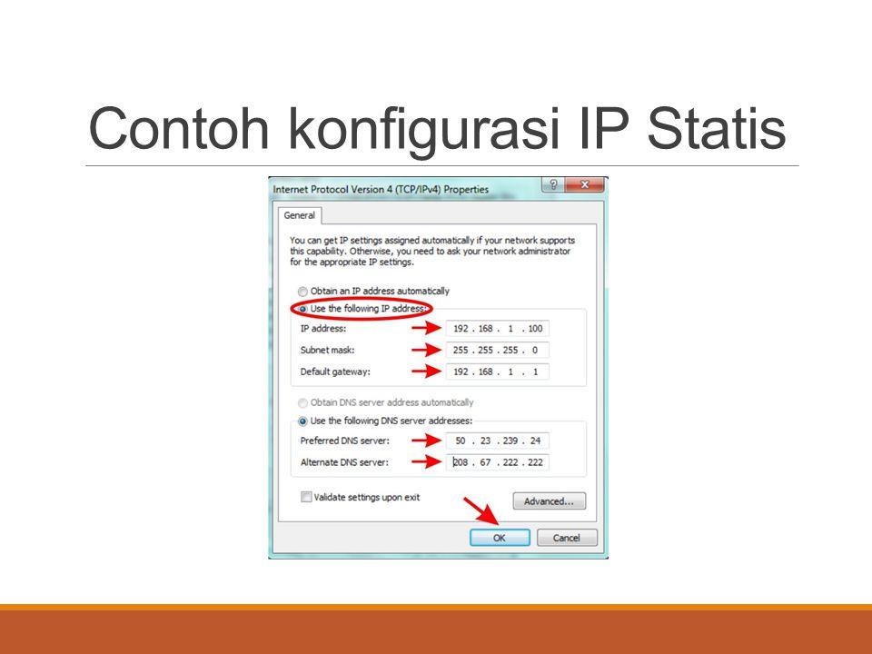 IP dinamis IP address dinamis adalah IP address sementara yang ditugaskan setiap kali ada komputer yang terhubung dengan internet.