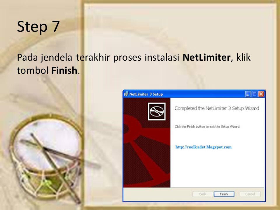 Step 7 Pada jendela terakhir proses instalasi NetLimiter, klik tombol Finish.