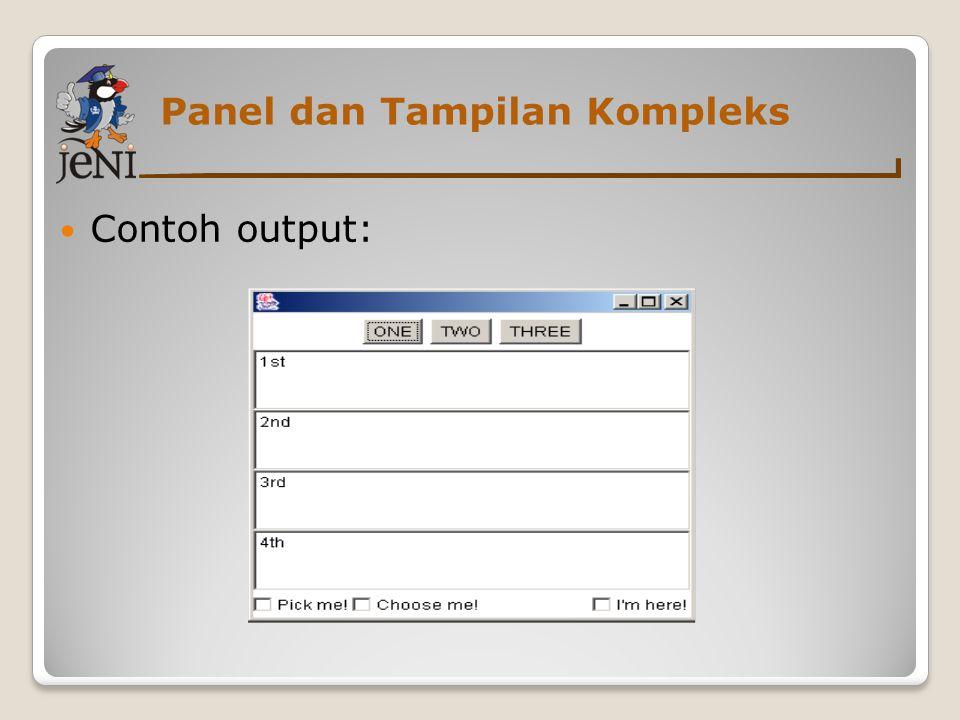 Contoh output: Panel dan Tampilan Kompleks