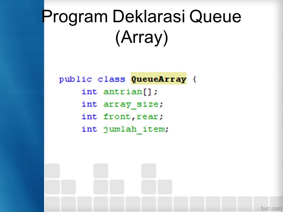 Program Deklarasi Queue (Array)