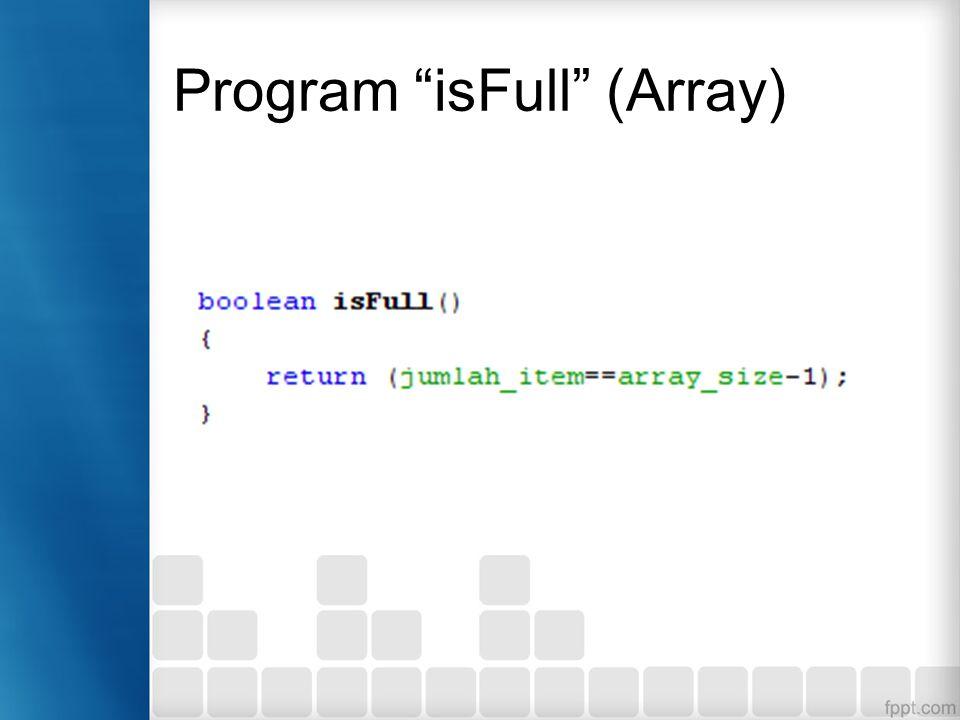 """Program """"isFull"""" (Array)"""