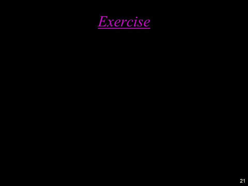 21 Exercise