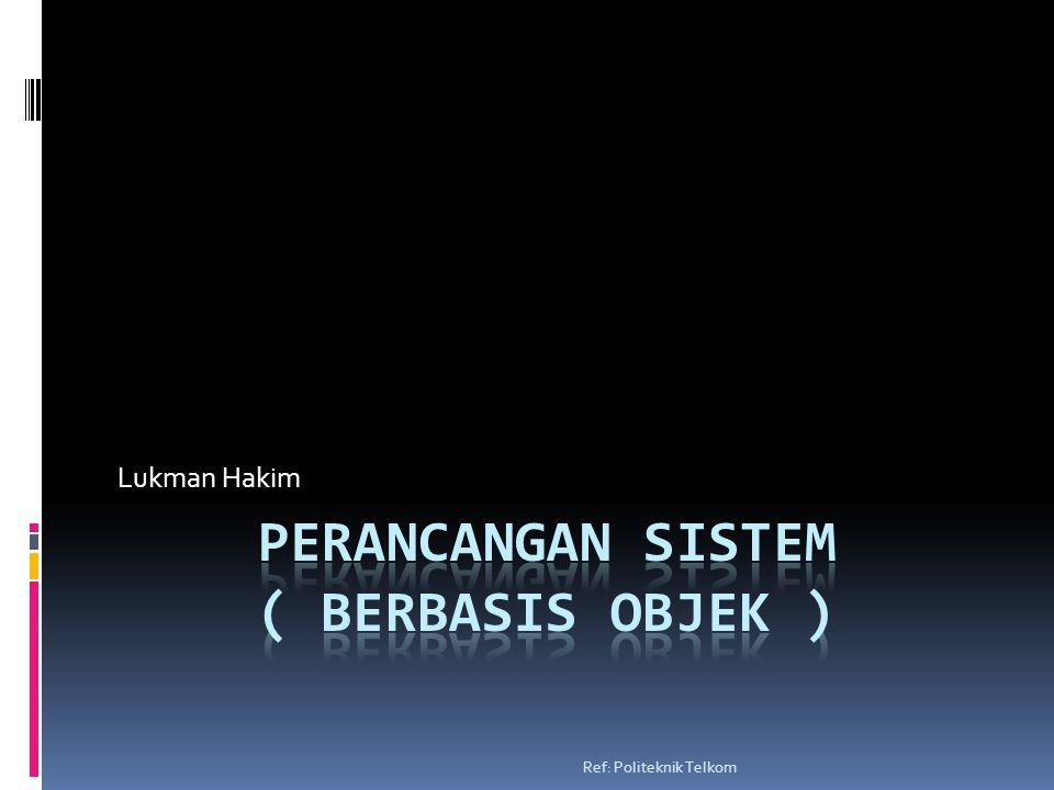 Lukman Hakim Ref: Politeknik Telkom