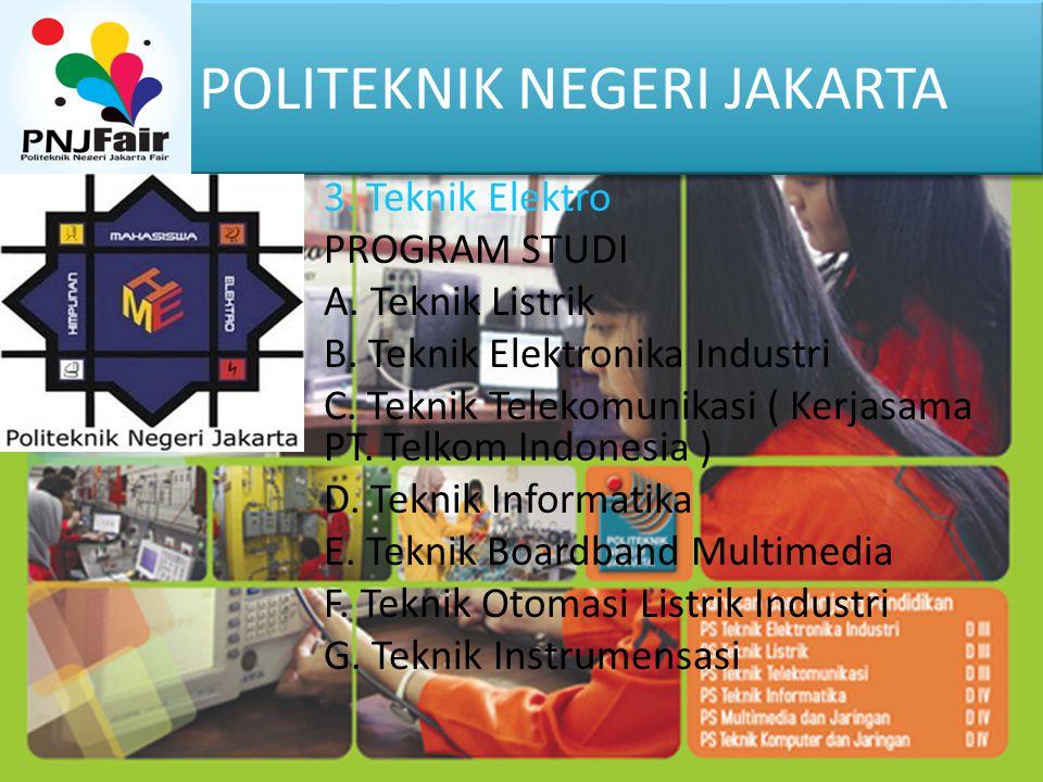 POLITEKNIK NEGERI JAKARTA 4.TEKNIK GRAFIKA DAN PENERBITAN (TGP) PROGRAM STUDI A.