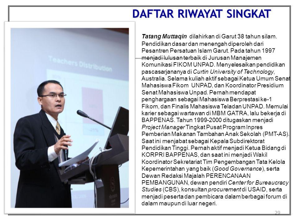 29 DAFTAR RIWAYAT SINGKAT Tatang Muttaqin dilahirkan di Garut 38 tahun silam. Pendidikan dasar dan menengah diperoleh dari Pesantren Persatuan Islam G
