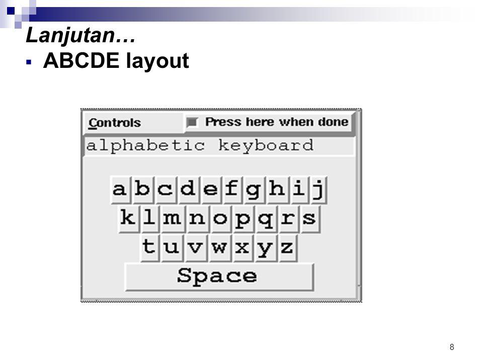 8 Lanjutan…  ABCDE layout