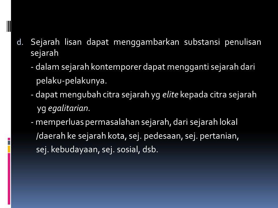 A.Hubungan Sejarah Lisan dg Masy.