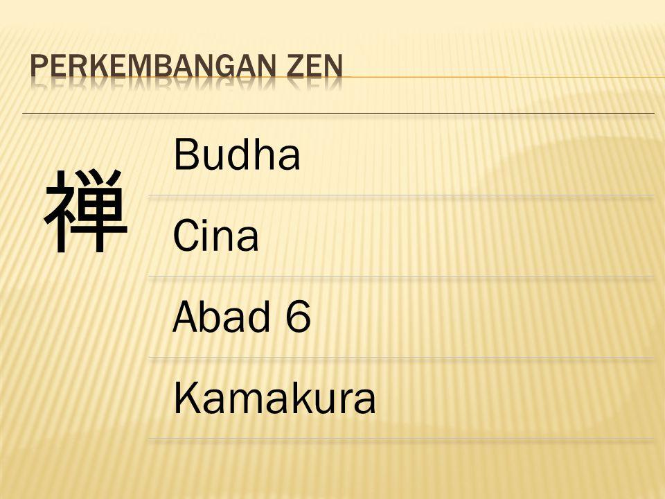 禅 Budha Cina Abad 6 Kamakura