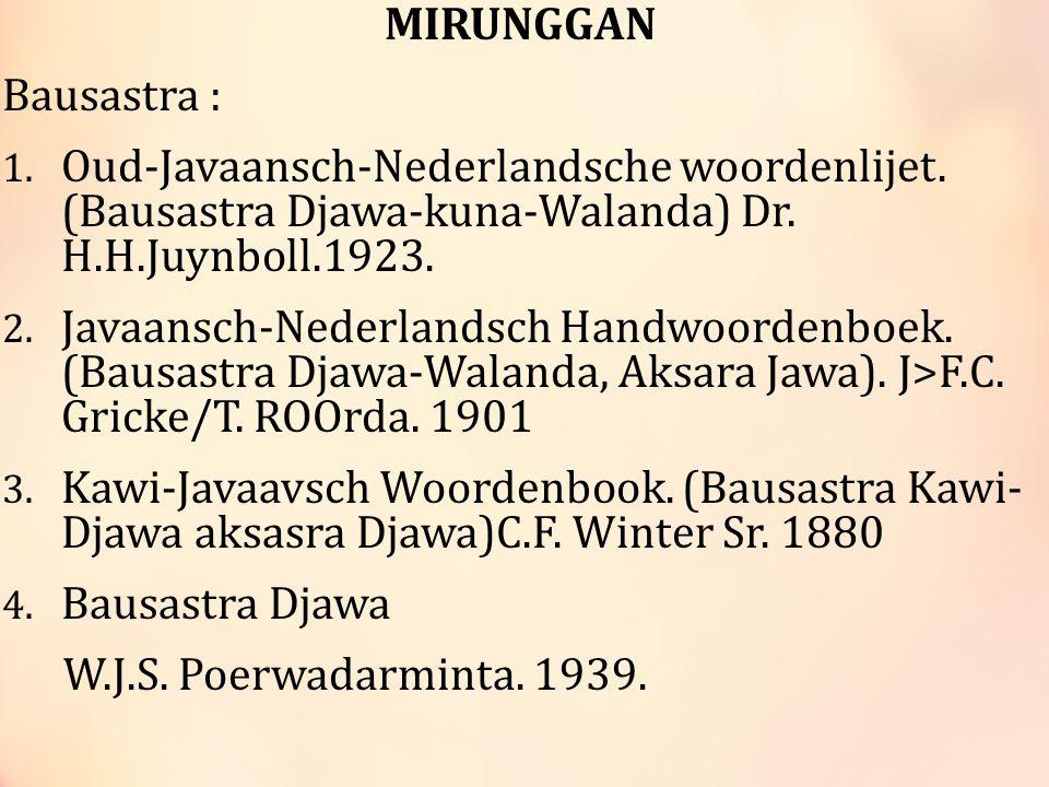 MIRUNGGAN Bausastra : 1.Oud-Javaansch-Nederlandsche woordenlijet.
