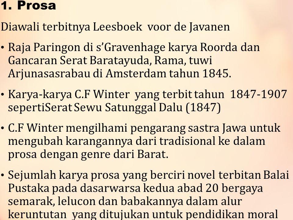 1. Prosa Diawali terbitnya Leesboek voor de Javanen Raja Paringon di s'Gravenhage karya Roorda dan Gancaran Serat Baratayuda, Rama, tuwi Arjunasasraba
