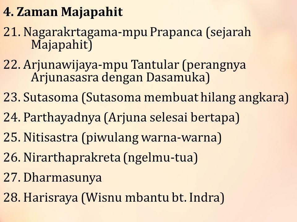 4.Zaman Majapahit 21. Nagarakrtagama-mpu Prapanca (sejarah Majapahit) 22.