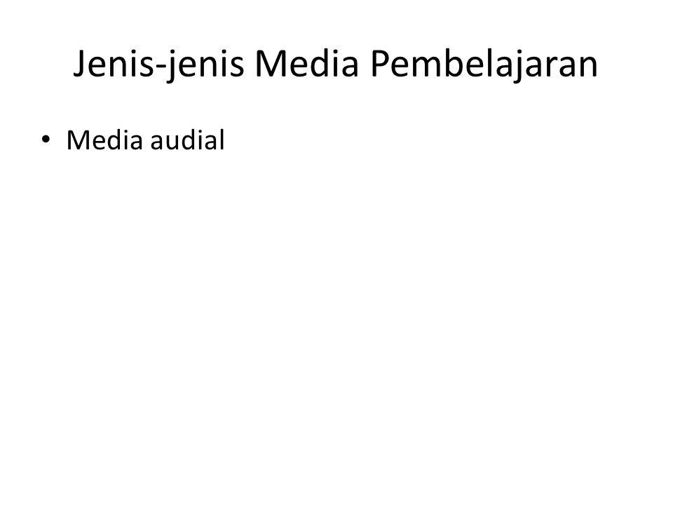 Jenis-jenis Media Pembelajaran Media audial