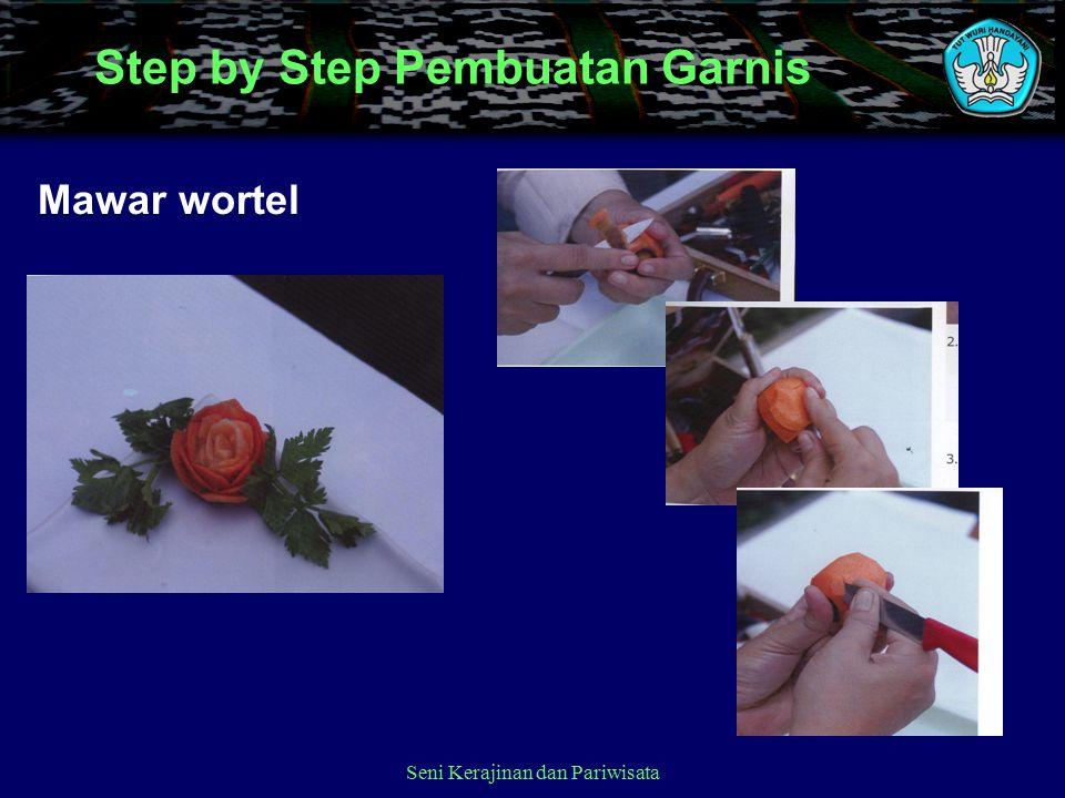 Step by Step Pembuatan Garnis Mawar wortel Seni Kerajinan dan Pariwisata