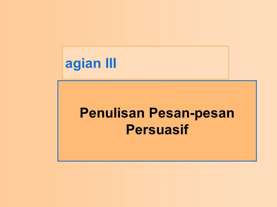 agian III Penulisan Pesan-pesan Persuasif