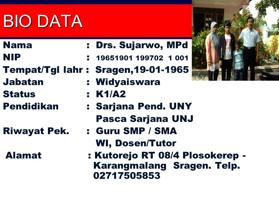 BIO DATA Nama: Drs.