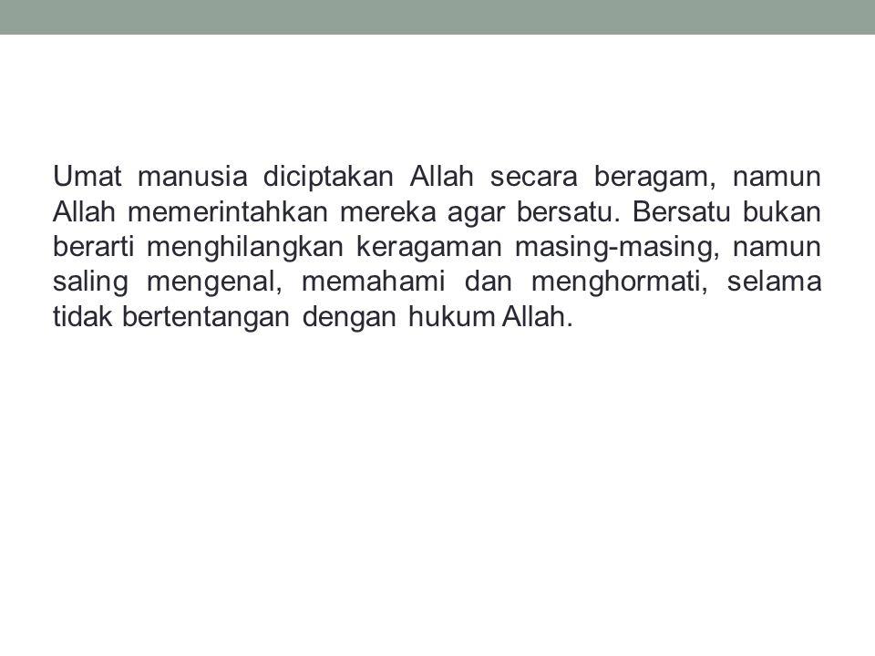 8.Berikut ini termasuk kerukunan intern umat beragama adalah a.Menganggap pemahaman keagamaannya paling benar.