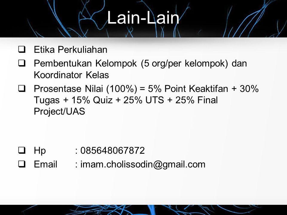 Koordinator Kelas K (AI)  Nama: Muhammad Sa'idul Umam  Email : umam.ti.ccg@gmail.com