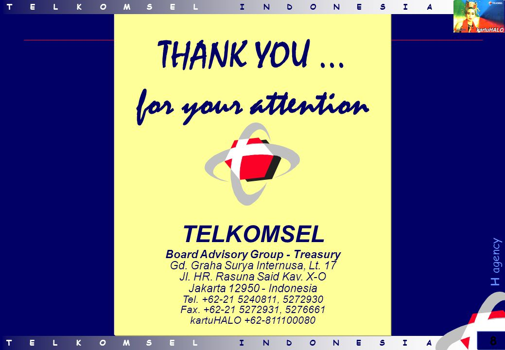 TELKOMSELINDONESIATELKOMSELINDONESIA 8 H agency THANK YOU...