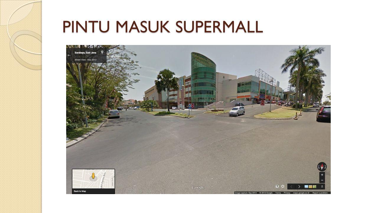 PINTU MASUK SUPERMALL