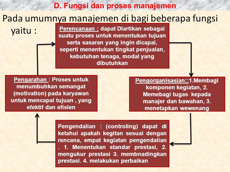 3. Manajemen Sebagai Profes 3. Manajemen Sebagai Profesi Seseorang yang memiliki keahlian dan keterampilan tertentu akan memperoleh status dan insenti