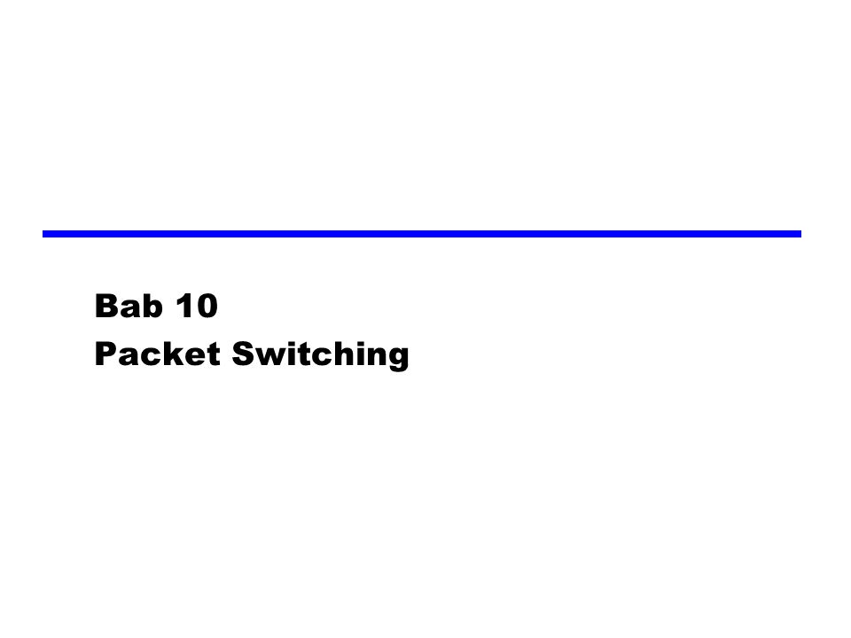 Bab 10 Packet Switching