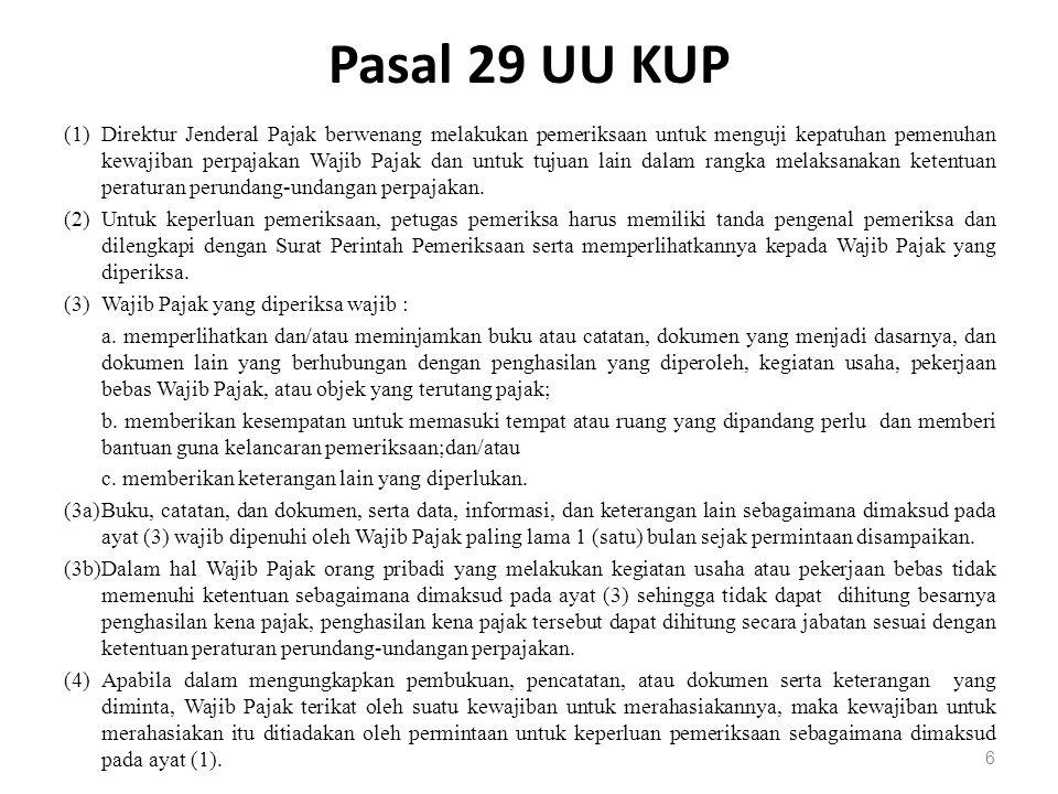 Pasal 30 UU KUP (1)Direktur Jenderal Pajak berwenang melakukan penyegelan tempat atau ruangan tertentu serta barang bergerak dan/atau tidak bergerak apabila Wajib Pajak tidak memenuhi kewajiban sebagaimana dimaksud dalam pasal 29 ayat (3) huruf b.