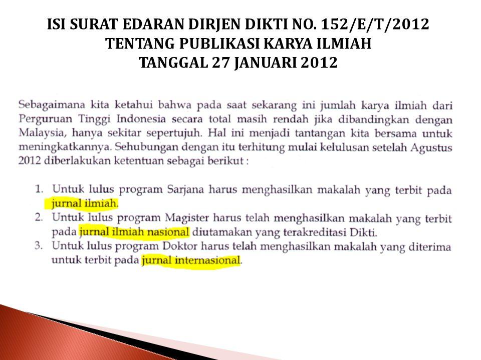 ISI SURAT EDARAN DIRJEN DIKTI NO. 152/E/T/2012 TENTANG PUBLIKASI KARYA ILMIAH TANGGAL 27 JANUARI 2012