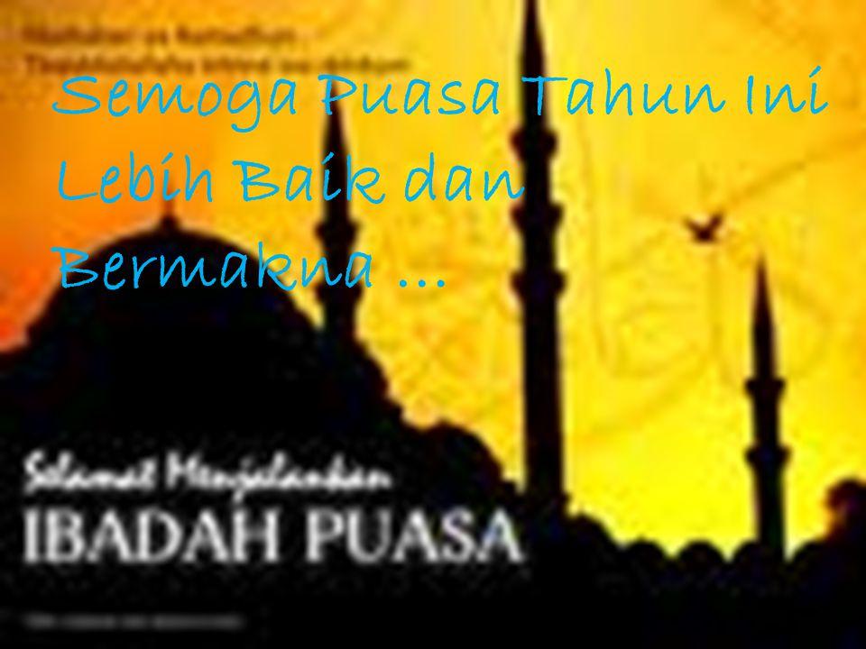 Sudahkah Puasa Ramadhan mengajarkan kita.