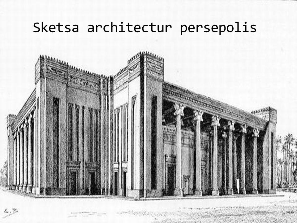 Sketsa architectur persepolis