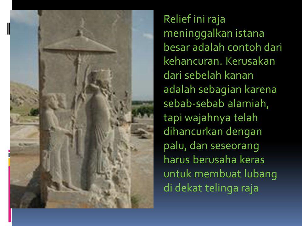 Relief ini raja meninggalkan istana besar adalah contoh dari kehancuran.