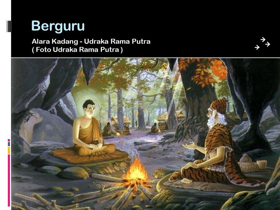 Bertapa Siddharta bertapa di hutan Uruvela selama 6 tahun.
