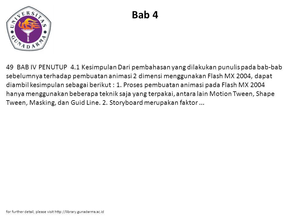 Bab 4 49 BAB IV PENUTUP 4.1 Kesimpulan Dari pembahasan yang dilakukan punulis pada bab-bab sebelumnya terhadap pembuatan animasi 2 dimensi menggunakan
