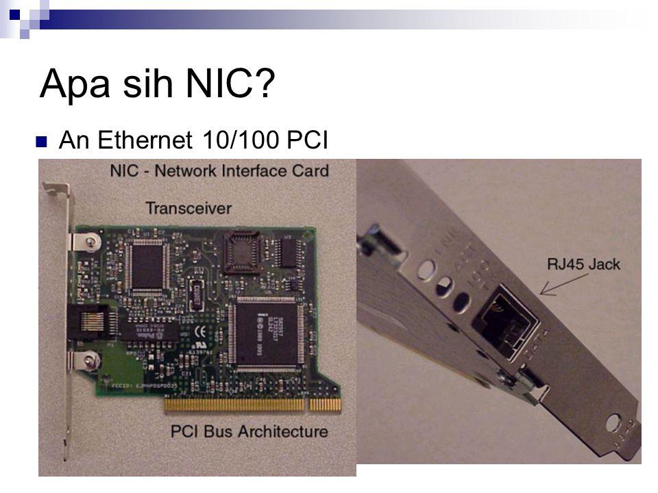 Apa sih NIC? An Ethernet 10/100 PCI