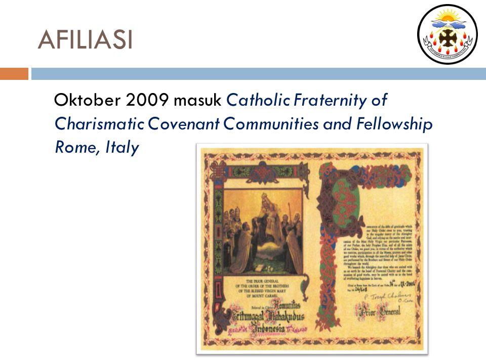 AFILIASI Oktober 2009 masuk Catholic Fraternity of Charismatic Covenant Communities and Fellowship Rome, Italy