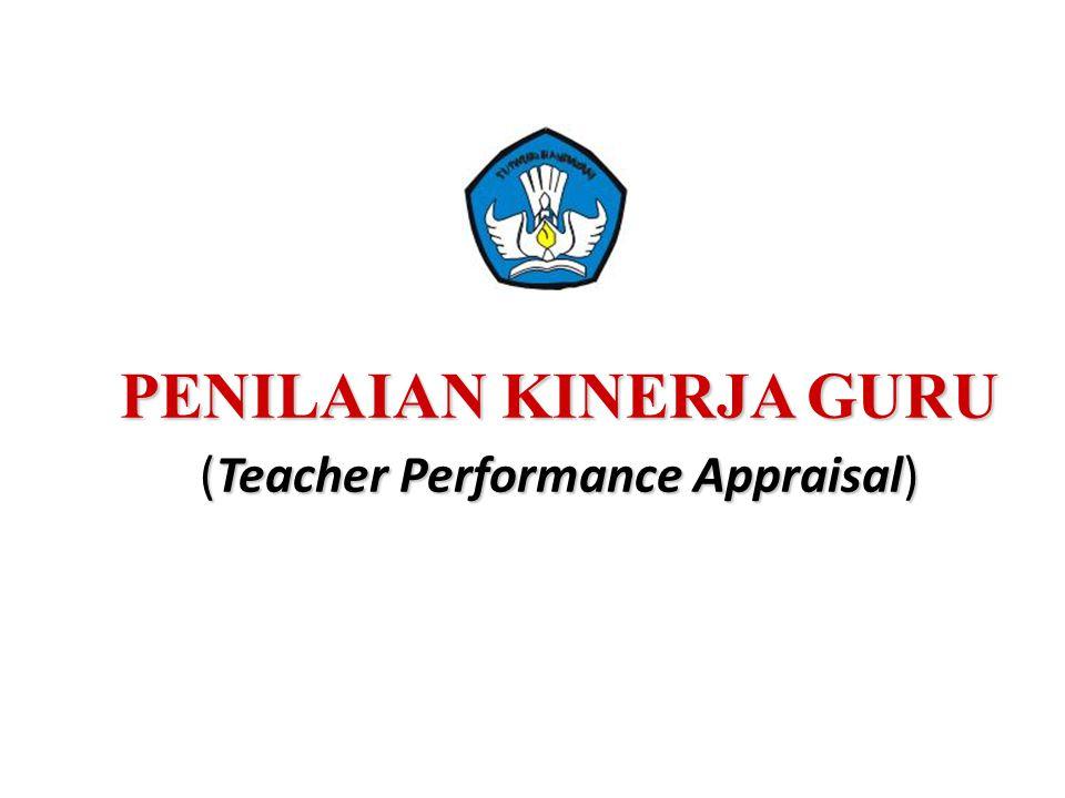 PENILAIAN KINERJA GURU (Teacher Performance Appraisal)
