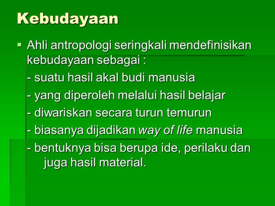 Kebudayaan Vs Peradaban Peradaban berasal dari istilah Civilization Peradaban berasal dari istilah Civilization Peradaban lebih dipakai untuk menyebut bagian-bagian dan unsur kebudayaan yang halus, maju dan indah.