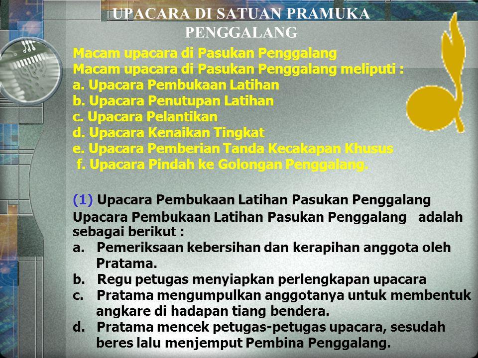 SEKAPUR SIRIH Gerakan Pramuka yang diresmikan berdirinya pada tanggal 14 Agustus 1961 merupakan kesinambungan Gerakan Kepanduan Nasional Indonesia yan