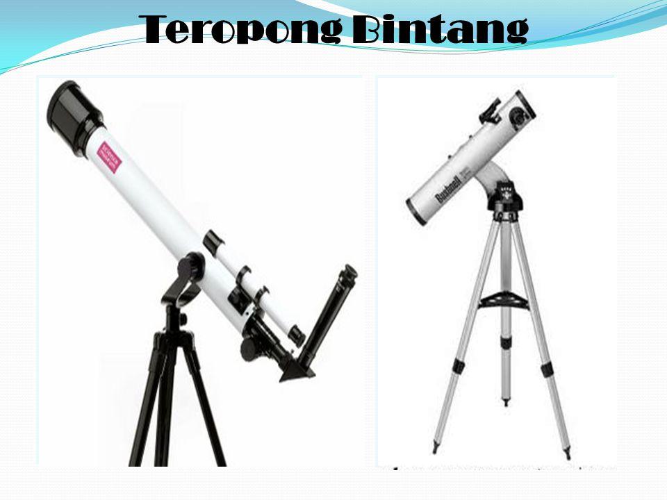 T eropong atau Teleskop adalah alat optik yang digunakan untuk melihat benda-benda yang sangat jauh seperti gunung dan bintang agar tampak lebih dekat