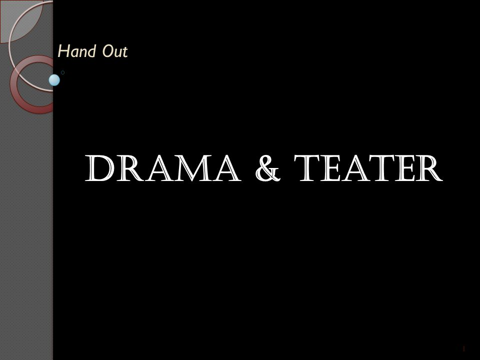 Hand Out Drama & teater 1