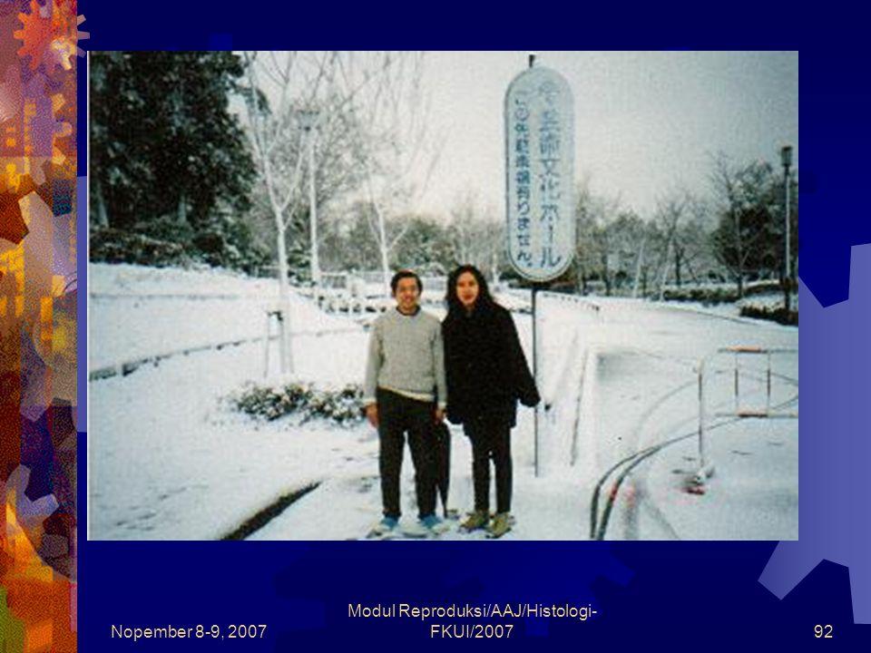 Nopember 8-9, 2007 Modul Reproduksi/AAJ/Histologi- FKUI/200792