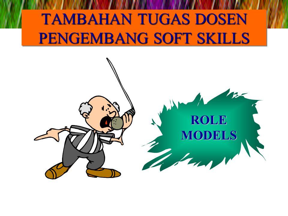 TAMBAHAN TUGAS DOSEN PENGEMBANG SOFT SKILLS ROLE MODELS
